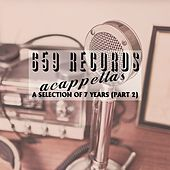 659 Records Acappellas, Pt. 2 - EP de Various Artists