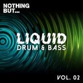 Nothing But... Liquid Drum & Bass, Vol. 2 - EP de Various Artists