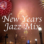 New Years Jazz Mix by Various Artists