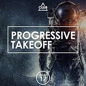 Progressive Takeoff, Vol. 17 by Various Artists