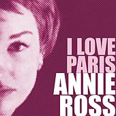 Annie Ross, I Love Paris by Various Artists