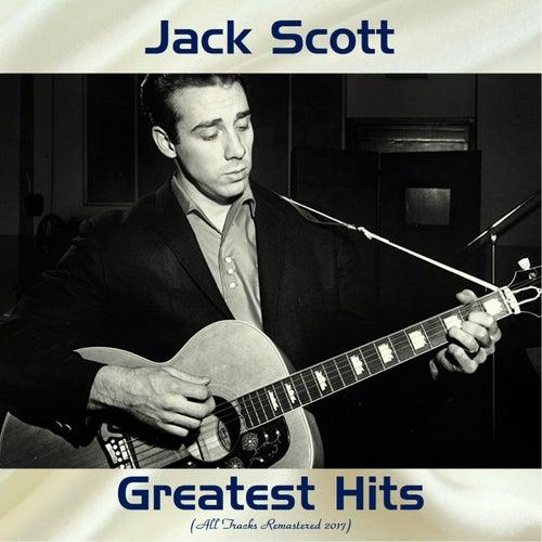 Jack Scott Greatest hits (All Tracks Remastered 2017) de Jack Scott