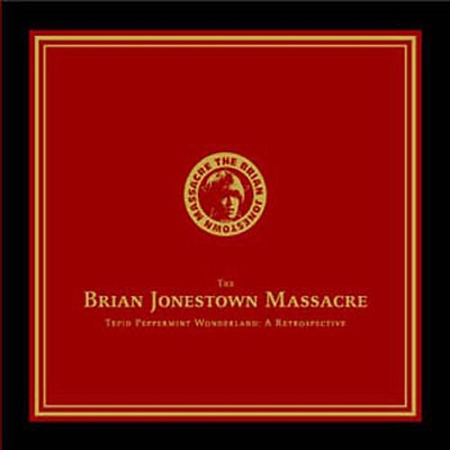 Tepid Peppermint Wonderland - A Retrospective by The Brian Jonestown Massacre