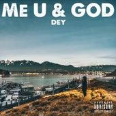 Me, U & God de The DEY