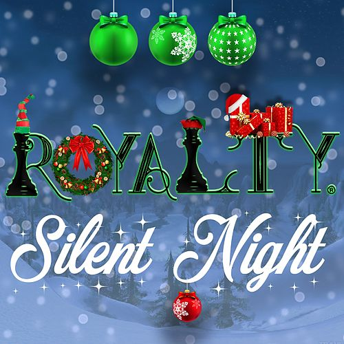 Silent Night by Royalty