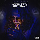 Same Shit Diff Dayz by LaLo Towers