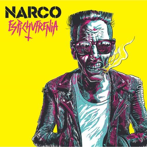 Espichufrenia de Narco