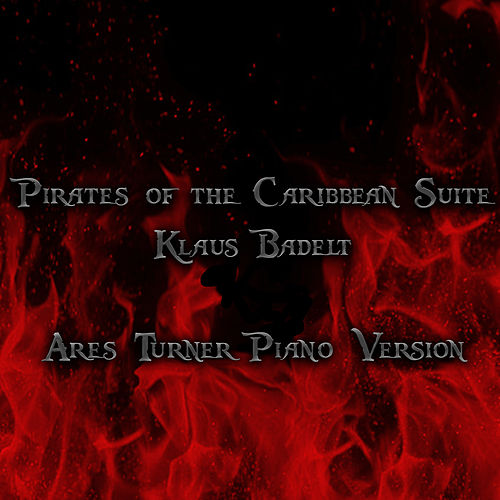Pirates of the Caribbean Suite (Piano Version) von Ares Turner