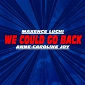 We Could Go Back (Jonas Blue ft. Moelogo covered) de Maxence Luchi