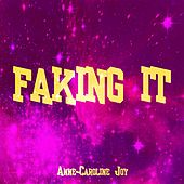Faking It (Calvin Harris ft. Kehlani, Lil Yachty Covered) von Anne-Caroline Joy