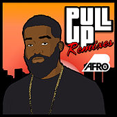 Pull Up (Remixes) von Afrob