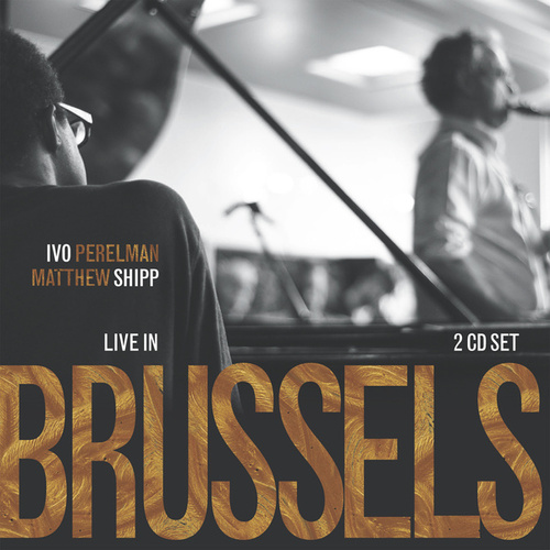 Live in Brussels by Matthew Shipp