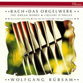 Bach, J.S.: The Organ Works de Wolfgang Rübsam