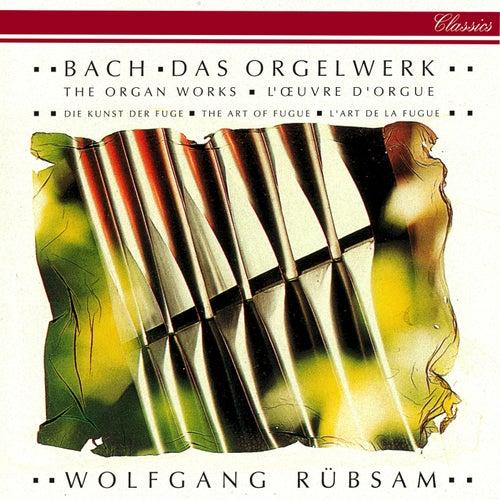 Bach, J.S.: The Organ Works by Wolfgang Rübsam