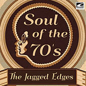 Soul of the 70's de The Jagged Edges