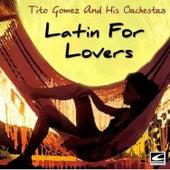 Latin for Lovers de Tito Gomez Orchestra