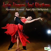 Latin Dances & Rythms by Manuel Rivera Orchestra