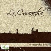 La cucaracha by The Acapulco Brass