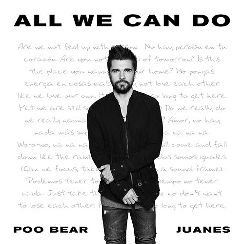 All We Can Do de Poo Bear & Juanes