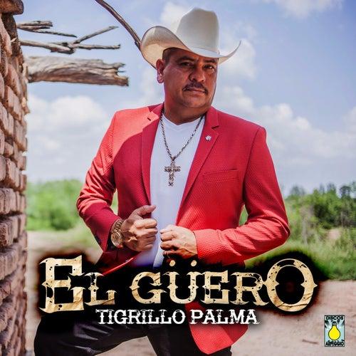 El Güero by El Tigrillo Palma