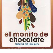 El Monito De Chocolate de Sunny & The Sunliners