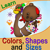 Learn Colors Shapes and Sizes by The Kiboomers