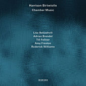 Harrison Birtwistle: Chamber Music by Various Artists