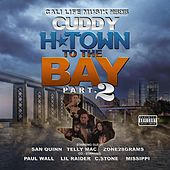 H Town to the Bay, Pt. 2 by Cuddy