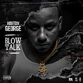 Blow Talk de Boston George (B-3)