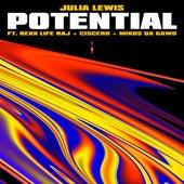 Potential (feat. Rexx Life Raj, Ciscero & Mikos Da Gawd) by JULiA LEWiS