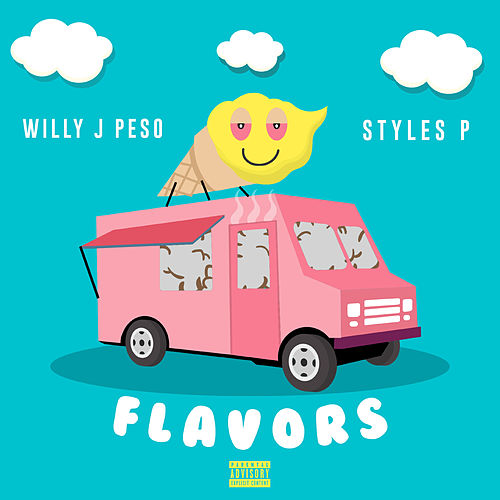 Flavors by Styles P
