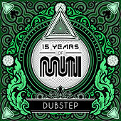 15 Years of Muti - Dubstep by Various Artists