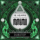 15 Years of Muti - Dubstep von Various Artists