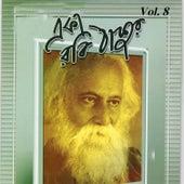 Eka Robi Thakur, Vol. 08 by Swagatalakshmi Dasgupta