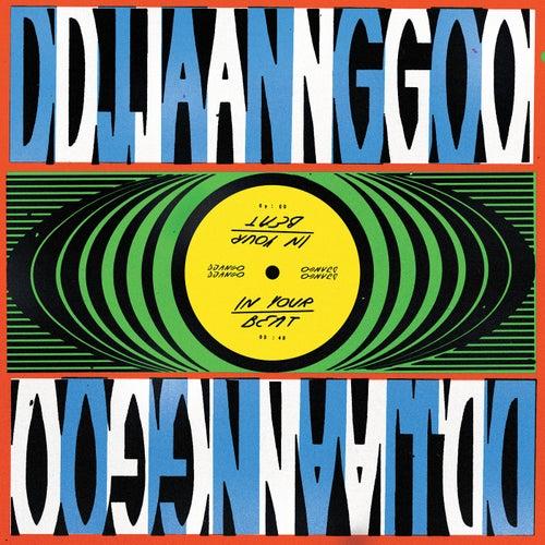 In Your Beat by Django Django