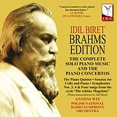 İdil Biret Brahms Edition by Various Artists