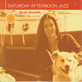 Saturday Afternoon Jazz Jazz Moods by Various Artists