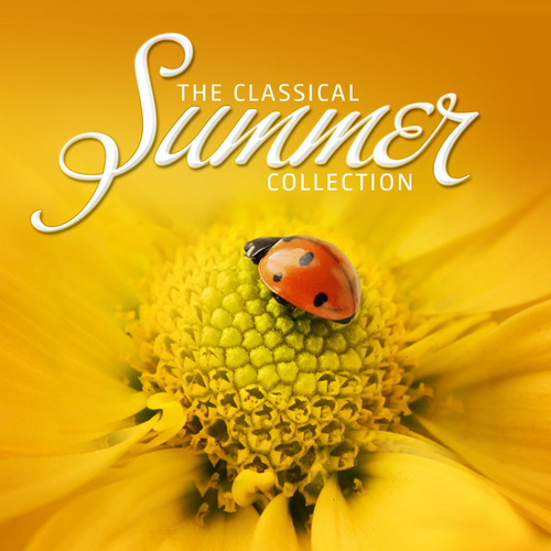 The Classical Summer Collection by Various Artists