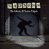 The Liberty Of Norton Folgate von Madness
