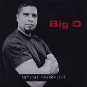 Lyrical Evangelist by Big D