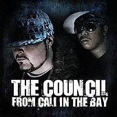 From Cali in the Bay by The Council