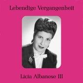 Licia Albanese III de Licia Albanese