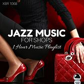 Jazz Music for Shops: 1 Hour Music Playlist by Various Artists