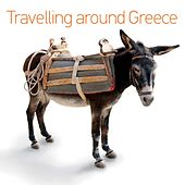 Travelling Around Greece by Various Artists