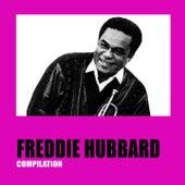 Freddie Hubbard Compilation by Freddie Hubbard