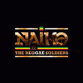 Naiko & The Reggae Soldiers de Naiko