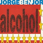 Alcohol de Jorge Ben Jor