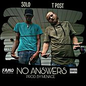 No Answers (feat. T Post) by Solo