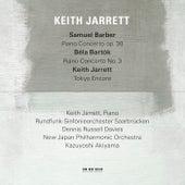 Samuel Barber: Piano Concerto, Op.38 / Béla Bartók: Piano Concerto No.3 / Keith Jarrett: Tokyo Encore (Live) by Various Artists