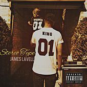 StereoType by James Lavell